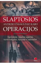 Slaptosios Antrojo pasaulinio karo operacijos