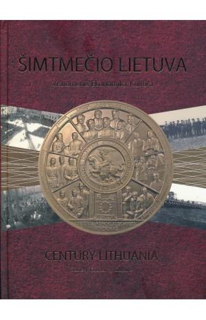 Šimtmečio Lietuva. Visuomenė. Ekonomika. Kultūra