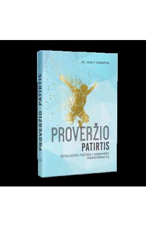 Proveržio patirtis: revoliucinis požiūris į asmenybės transformaciją
