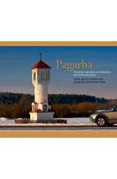 Pagarba. Smulkioji sakralinė architektūra prie Lietuvos kelių