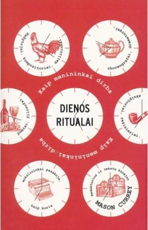 Dienos ritualai. Kaip dirba menininkai