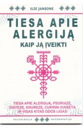 Tiesa apie alergiją