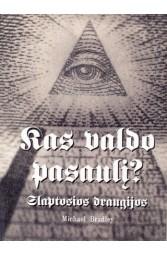 Kas valdo pasaulį?