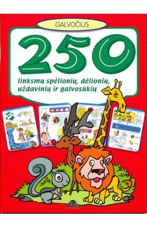 250 linksmų spėlionių, dėlionių, uždavinių ir galvosūkių