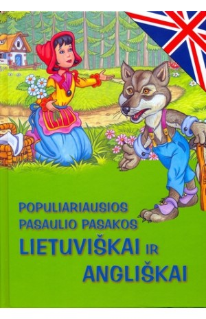 Populiariausios pasaulio pasakos lietuviškai ir angliškai