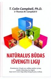 Natūralus būdas išvengti ligų