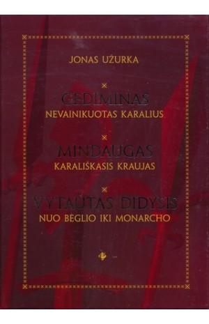 Lietuvos istorija romanuose.Gediminas. Mindaugas.Vytautas Didysis