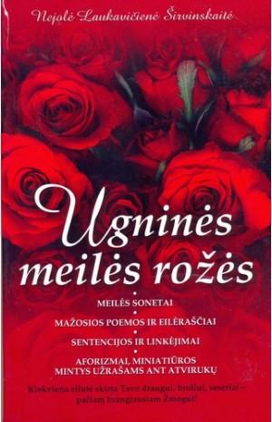 Ugninės meilės rožės