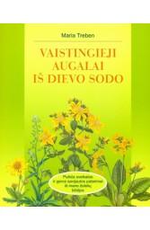 Vaistingieji augalai iš Dievo sodo