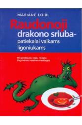 Raudonoji drakono sriuba- patiekalai vaikams ligoniukams