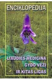 Liaudies medicina gydo vėžį ir kitas ligas