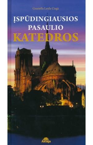 Įspūdingiausios pasaulio katedros