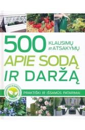 500 klausimų ir atsakymų apie sodą ir daržą