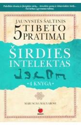 Širdies intelektas ir 5 Tibeto pratimai