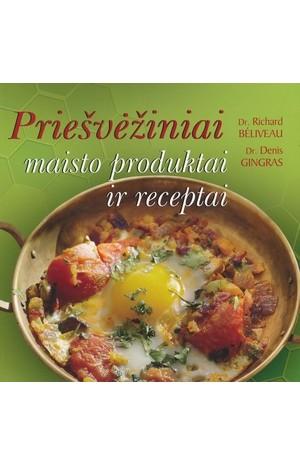 Priešvėžiniai maisto produktai ir receptai