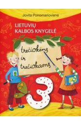 Lietuvių kalbos knygelė trečiokėms ir trečiokams
