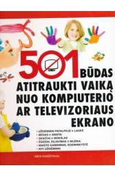 501 būdas atitraukti vaiką nuo kompiuterio ar televizijos ekrano
