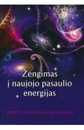 Žengimas į naujojo pasaulio energijas
