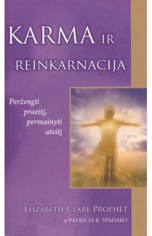 Karma ir reinkarnacija: peržengti praeitį, permanyti ateitį