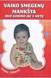 Vaiko smegenų mankšta nuo gimimo iki 3 m..