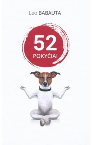 52 POKYČIAI