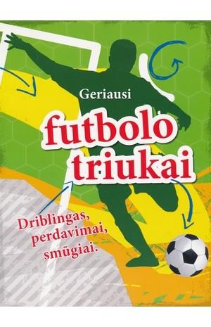 Geriausi futbolo triukai