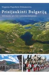 Prisijaukinti Bulgariją